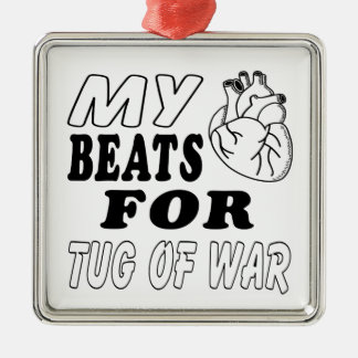 My Heart Beats For Tug of War. Square Metal Christmas Ornament