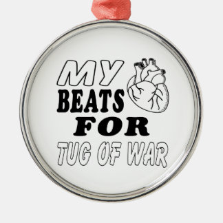 My Heart Beats For Tug of War. Round Metal Christmas Ornament