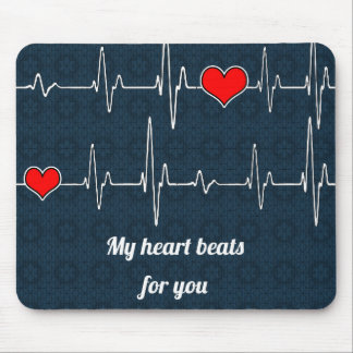 My heart beats for you and ECG Mouse Pad