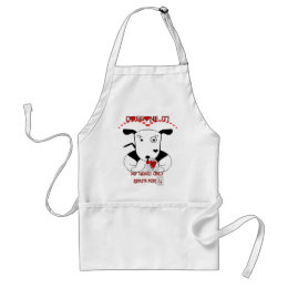My Heart Beats Only For U   Doggone it! Adult Apron