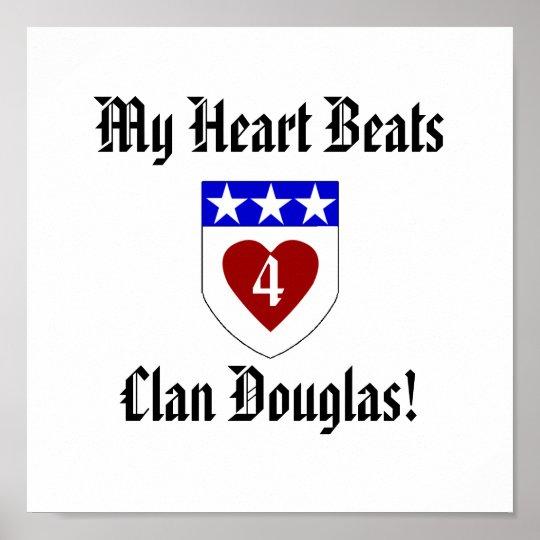My Heart BeatsClan Douglas! Poster
