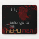 My heart belings to the Repoman Mouse Pad