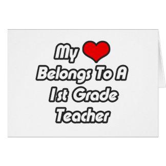 My Heart Belongs To A 1st Grade Teacher Card