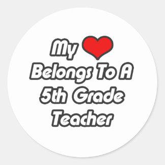 My Heart Belongs To A 5th Grade Teacher Round Stickers