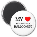 My Heart Belongs To A BALLOONIST Magnets