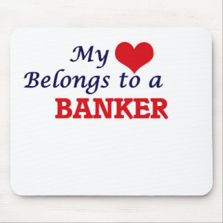 My heart belongs to a Banker Mouse Pad