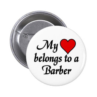 My heart belongs to a Barber 2 Inch Round Button