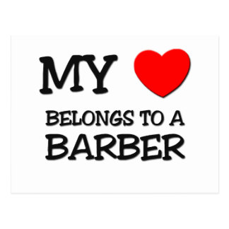 My Heart Belongs To A BARBER Post Cards