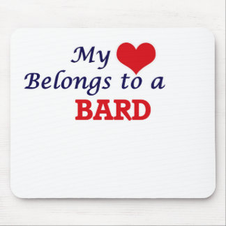 My heart belongs to a Bard Mouse Pad