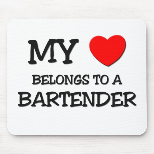 My Heart Belongs To A BARTENDER Mouse Pad