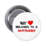 My Heart Belongs To A Bartender Pin