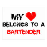 My Heart Belongs To A Bartender Post Cards