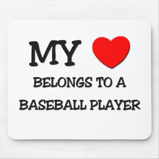 My Heart Belongs To A BASEBALL PLAYER Mouse Pad