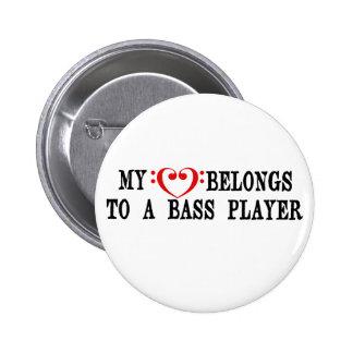 My Heart Belongs To A Bass Player 2 Inch Round Button