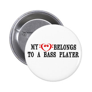 My Heart Belongs To A Bass Player 2 Inch Round Button