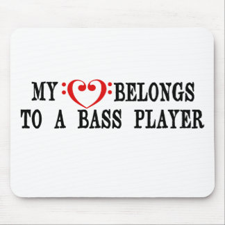 My Heart Belongs To A Bass Player Mouse Pads