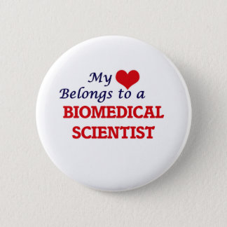 My heart belongs to a Biomedical Scientist Button