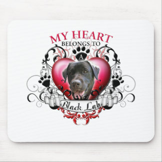 My Heart Belongs to a Black Lab Mouse Pads