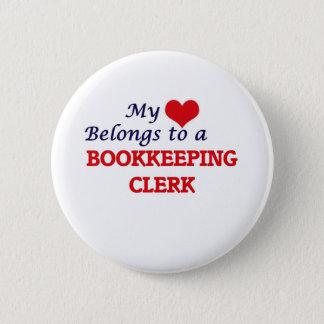 My heart belongs to a Bookkeeping Clerk Pinback Button