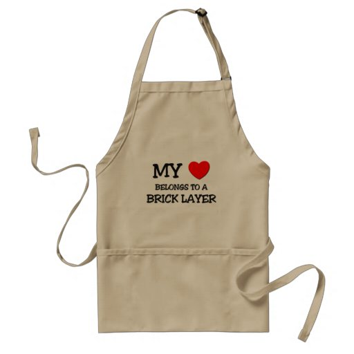 My Heart Belongs To A BRICK LAYER Adult Apron