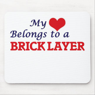 My heart belongs to a Brick Layer Mouse Pad