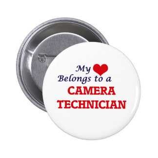 My heart belongs to a Camera Technician Pinback Button