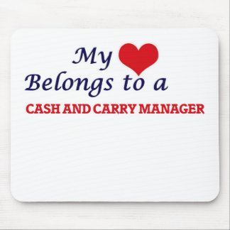 My heart belongs to a Cash And Carry Manager Mouse Pad