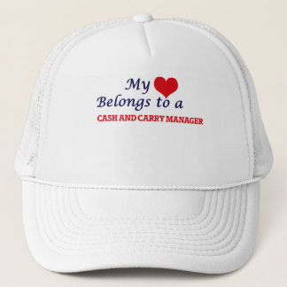 My heart belongs to a Cash And Carry Manager Trucker Hat