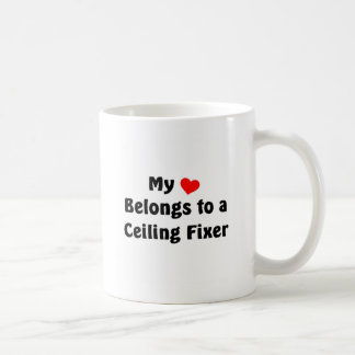 My heart belongs to a Ceiling Fixer Coffee Mug