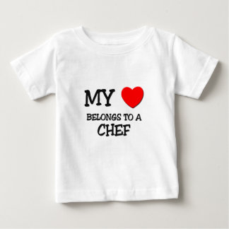 My Heart Belongs To A CHEF Baby T-Shirt