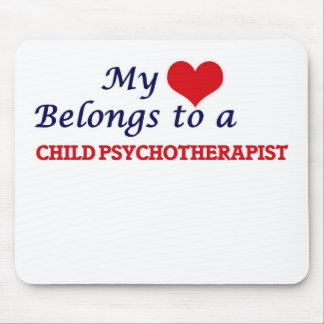 My heart belongs to a Child Psychotherapist Mouse Pad