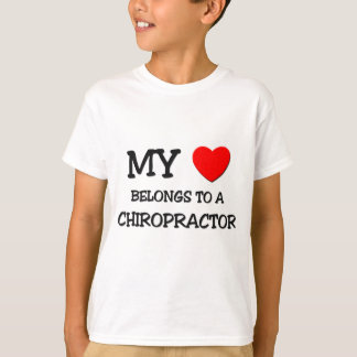 My Heart Belongs To A CHIROPRACTOR T-Shirt