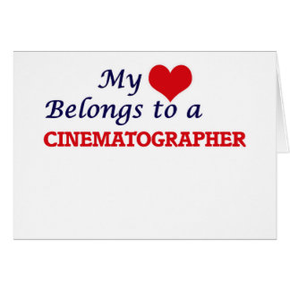 My heart belongs to a Cinematographer Card