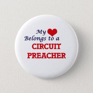 My heart belongs to a Circuit Preacher Pinback Button