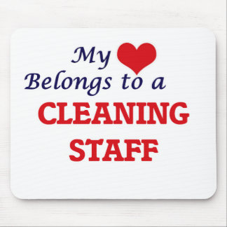 My heart belongs to a Cleaning Staff Mouse Pad