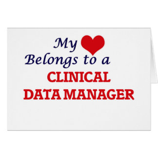 My heart belongs to a Clinical Data Manager Card