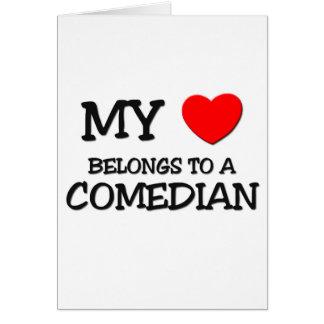 My Heart Belongs To A COMEDIAN Card