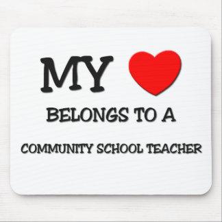 My Heart Belongs To A COMMUNITY SCHOOL TEACHER Mouse Mat