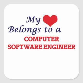 My heart belongs to a Computer Software Engineer Square Sticker