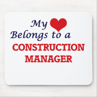 My heart belongs to a Construction Manager Mouse Pad