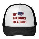 My Heart Belongs to a Cop Mesh Hats