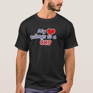 My heart belongs to a Cop T-Shirt