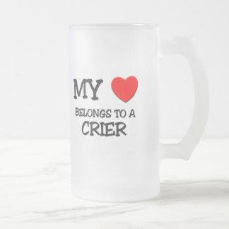 My Heart Belongs To A CRIER Mugs