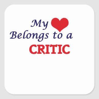 My heart belongs to a Critic Square Sticker
