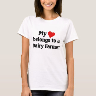 My heart belongs to a dairy farmer T-Shirt
