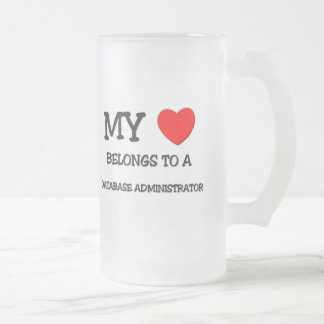 My Heart Belongs To A DATABASE ADMINISTRATOR Frosted Glass Beer Mug