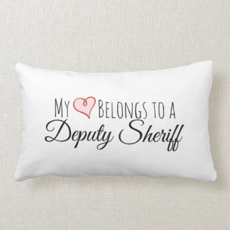 My Heart Belongs to a Deputy Sheriff Lumbar Pillow