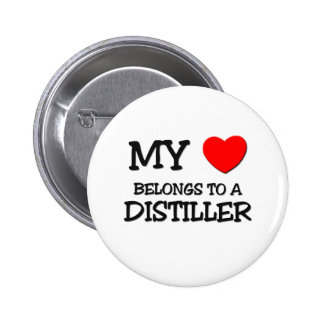 My Heart Belongs To A DISTILLER 2 Inch Round Button