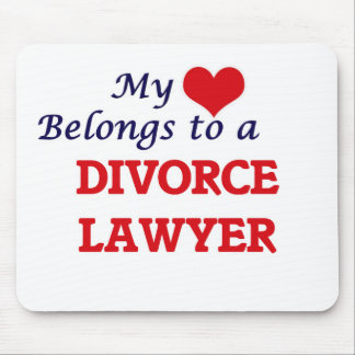 My heart belongs to a Divorce Lawyer Mouse Pad