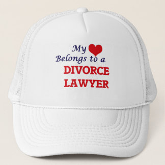 My heart belongs to a Divorce Lawyer Trucker Hat